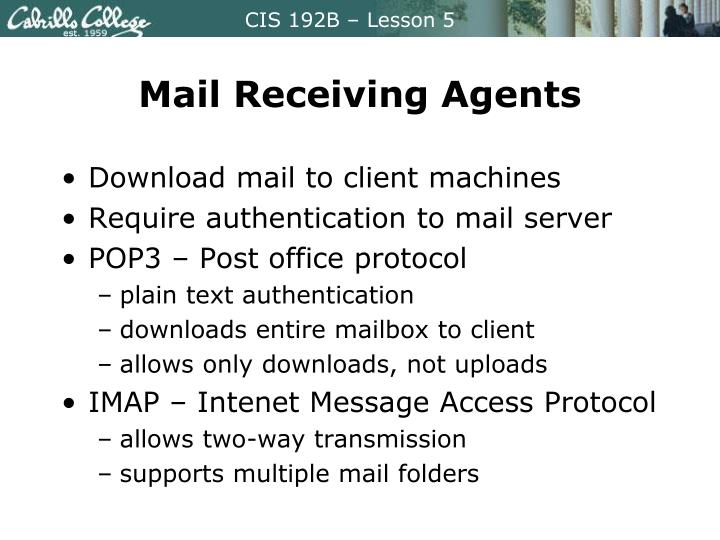 Mail Receiving Agents