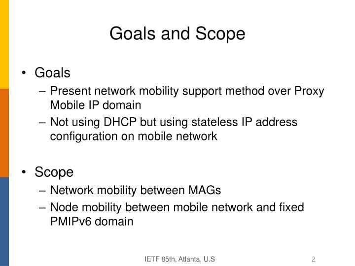 Goals and Scope