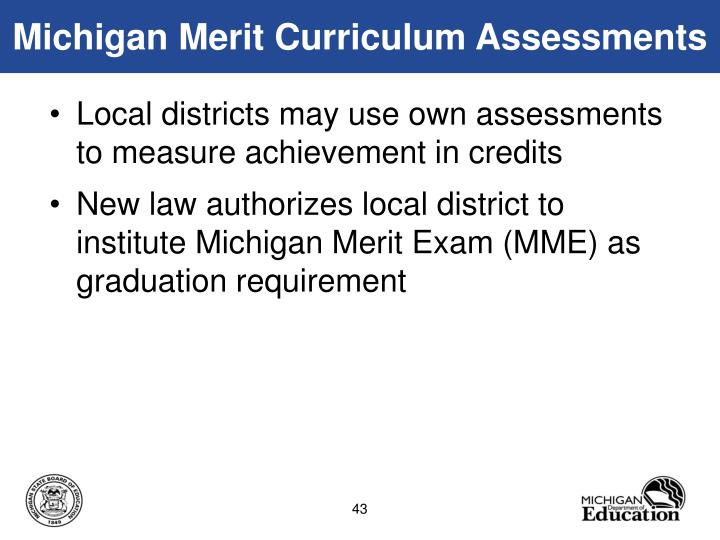 Michigan Merit Curriculum Assessments