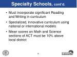 specialty schools cont d