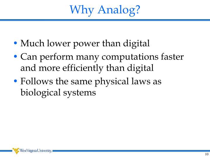Why Analog?