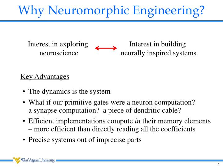 Why Neuromorphic Engineering?