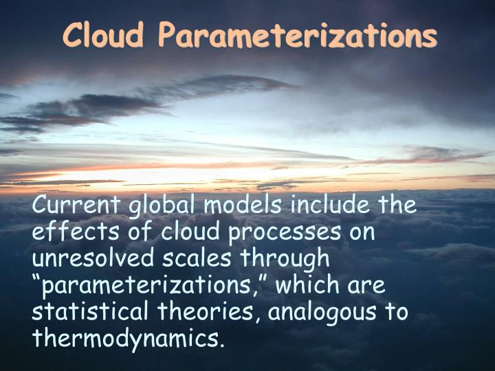 Cloud Parameterizations