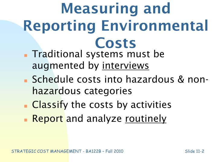 Measuring and reporting environmental costs