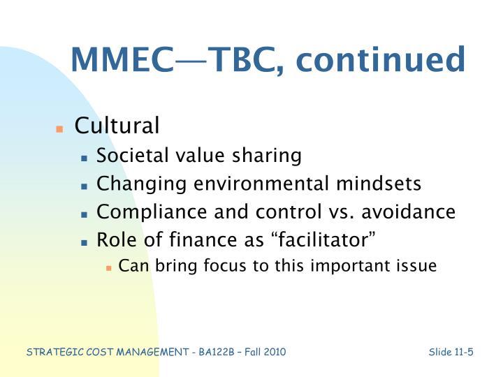 MMEC—TBC, continued