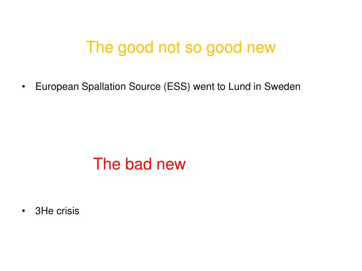 The good not so good new