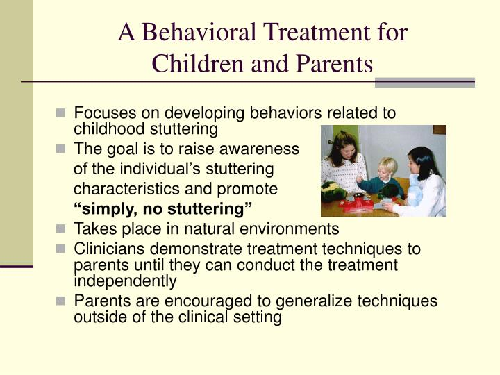 A Behavioral Treatment for