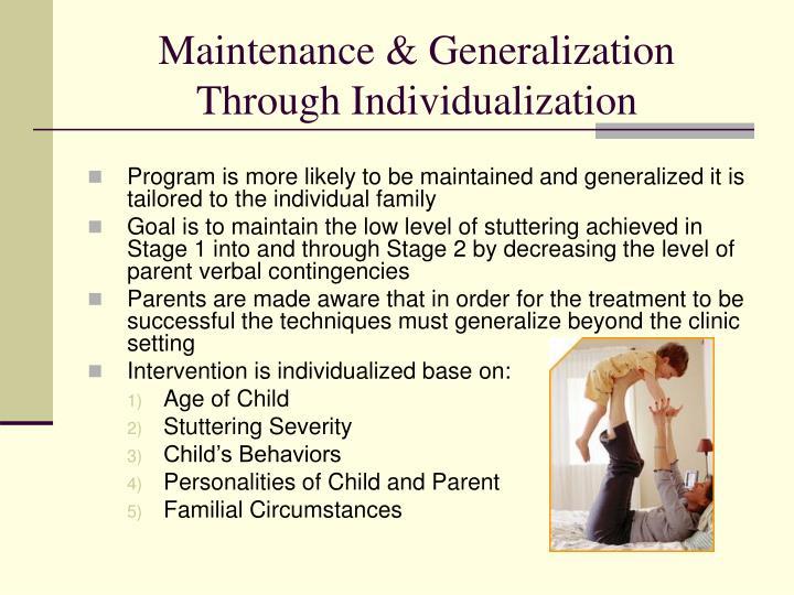 Maintenance & Generalization