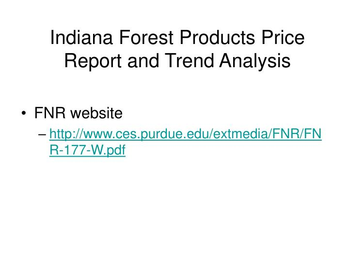 Indiana Forest Products Price Report and Trend Analysis