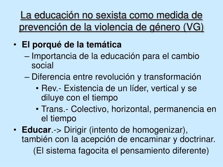 La educación no sexista como medida de prevención de la violencia de género (VG)