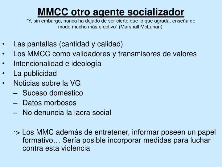 MMCC otro agente socializador