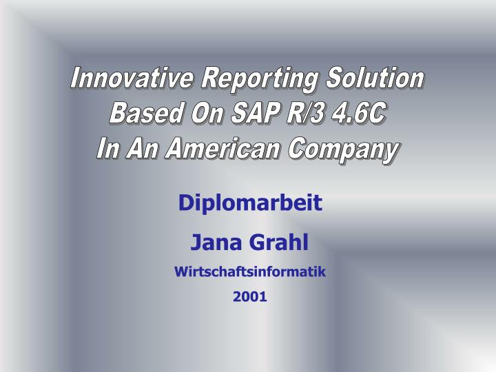 Innovative Reporting Solution