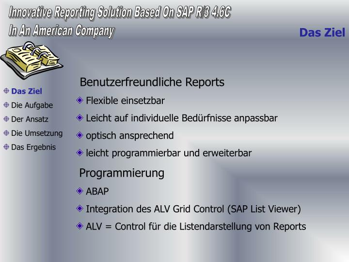 Innovative Reporting Solution Based On SAP R/3 4.6C