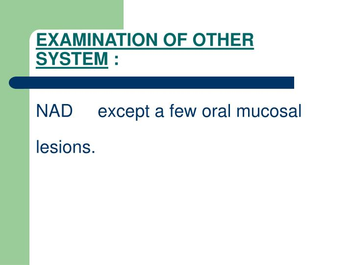 EXAMINATION OF OTHER SYSTEM
