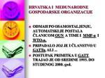 hrvatska i me unarodne gospodarske organizacije