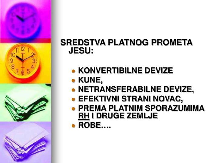 SREDSTVA PLATNOG PROMETA