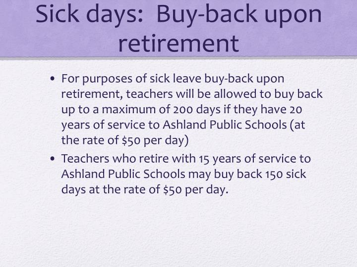Sick days:  Buy-back upon retirement