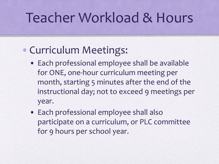 Teacher Workload & Hours