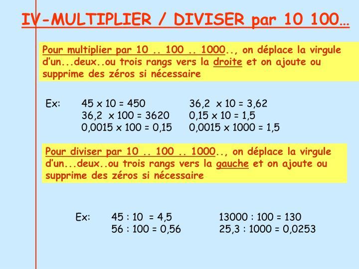 IV-MULTIPLIER / DIVISER par 10 100…