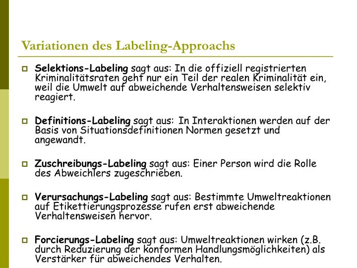 Variationen des Labeling-Approachs