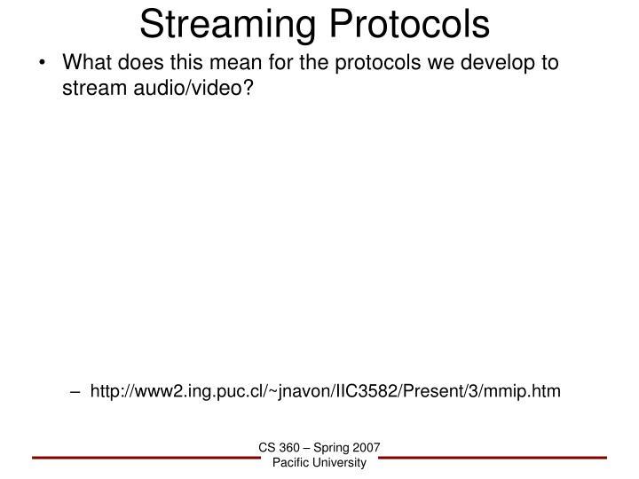 Streaming Protocols