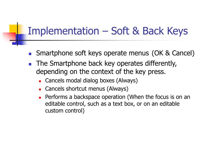 Implementation – Soft & Back Keys