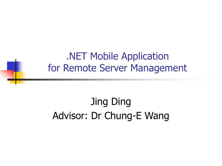 Net mobile application for remote server management
