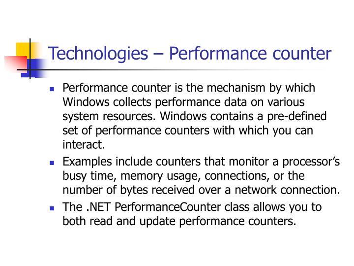 Technologies – Performance counter