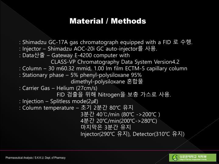 Material / Methods