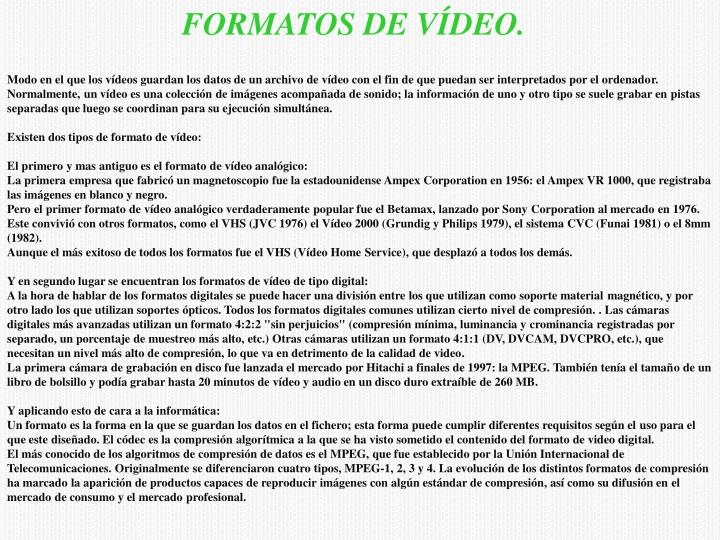 FORMATOS DE VÍDEO.