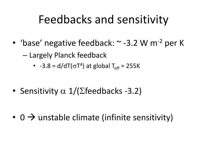 Feedbacks and sensitivity