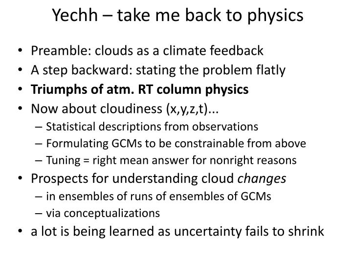 Yechh – take me back to physics