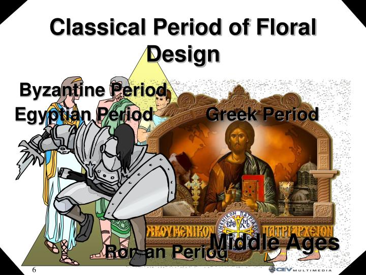 Classical Period of Floral Design