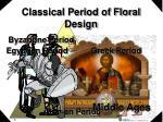 classical period of floral design