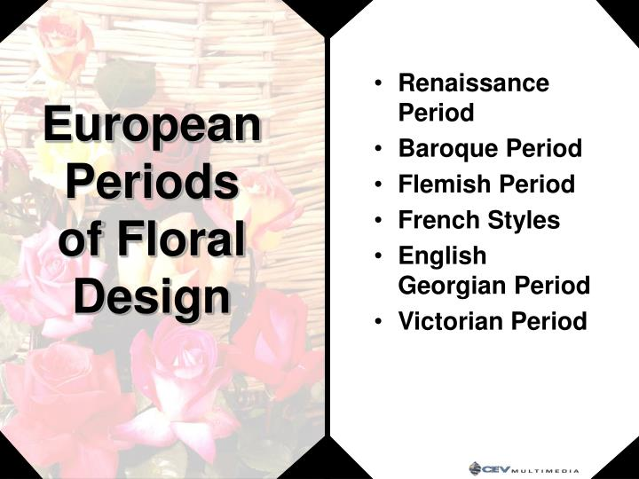 European Periods of Floral Design