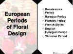 european periods of floral design