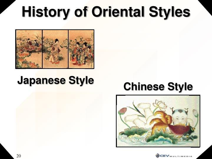 History of Oriental Styles