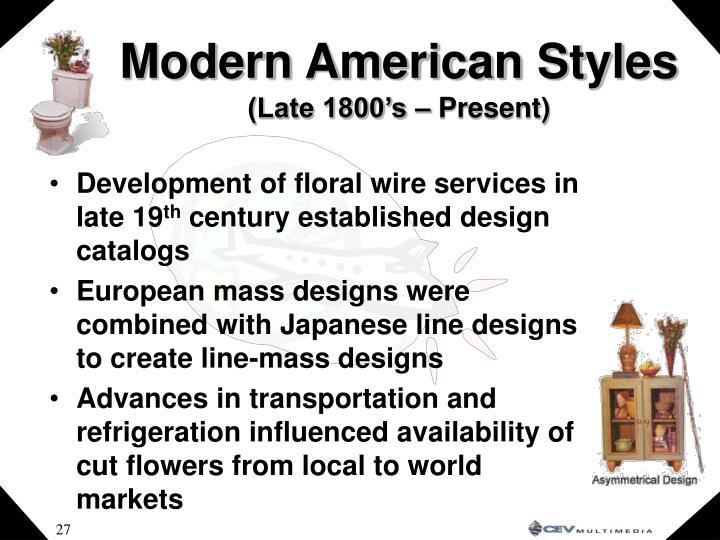 Modern American Styles