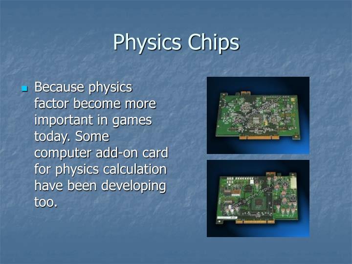 Physics Chips