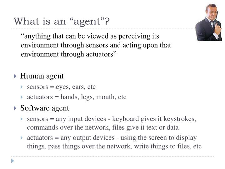 "What is an ""agent""?"