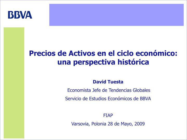 Precios de Activos en el ciclo económico: una perspectiva histórica