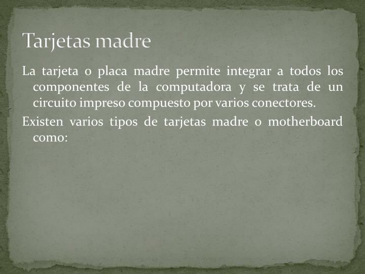 Tarjetas madre