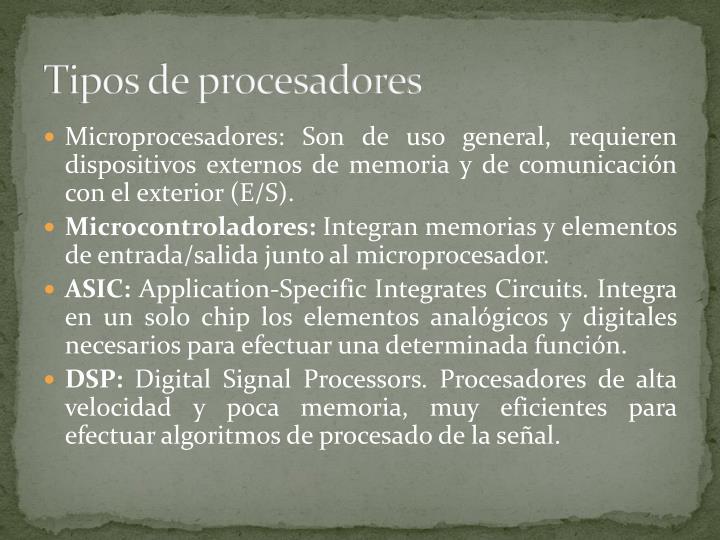 Tipos de procesadores