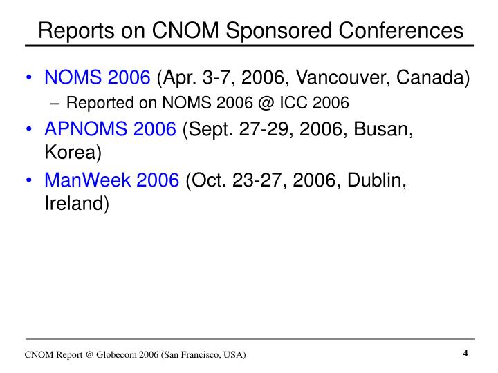 Reports on CNOM Sponsored Conferences