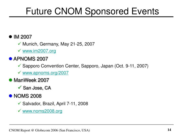 Future CNOM Sponsored Events