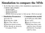 simulation to compare the mms