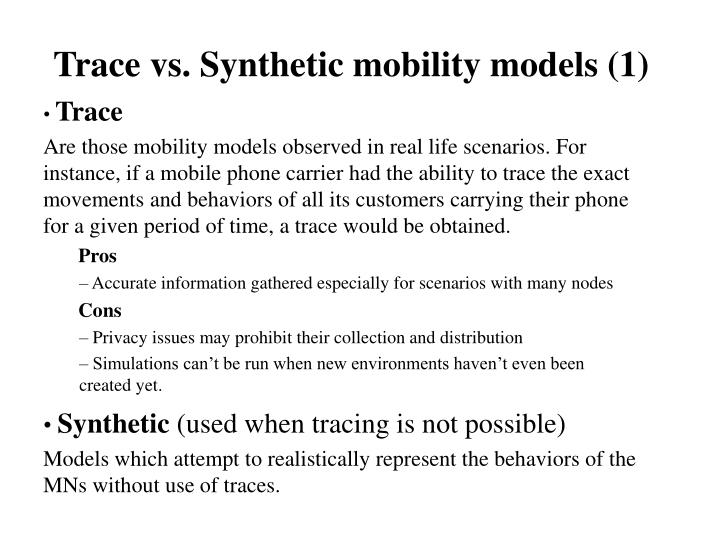 Trace vs synthetic mobility models 1
