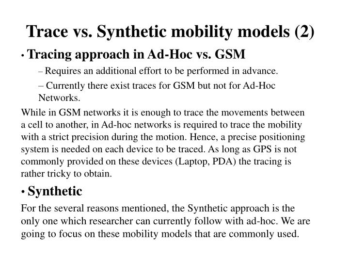 Trace vs. Synthetic mobility models (2)