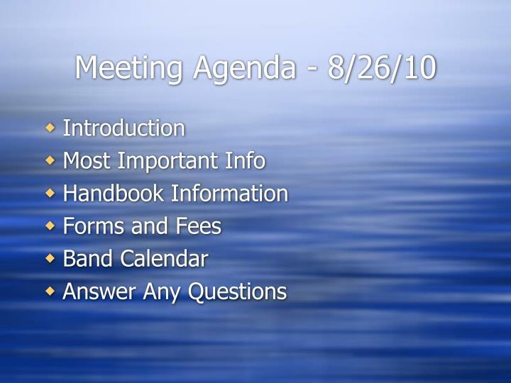 Meeting Agenda - 8/26/10
