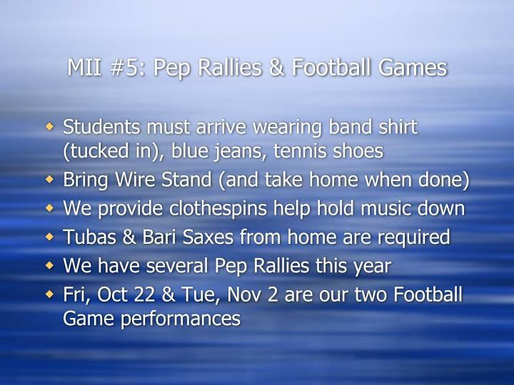 MII #5: Pep Rallies & Football Games